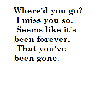 Song lyrics about missing him