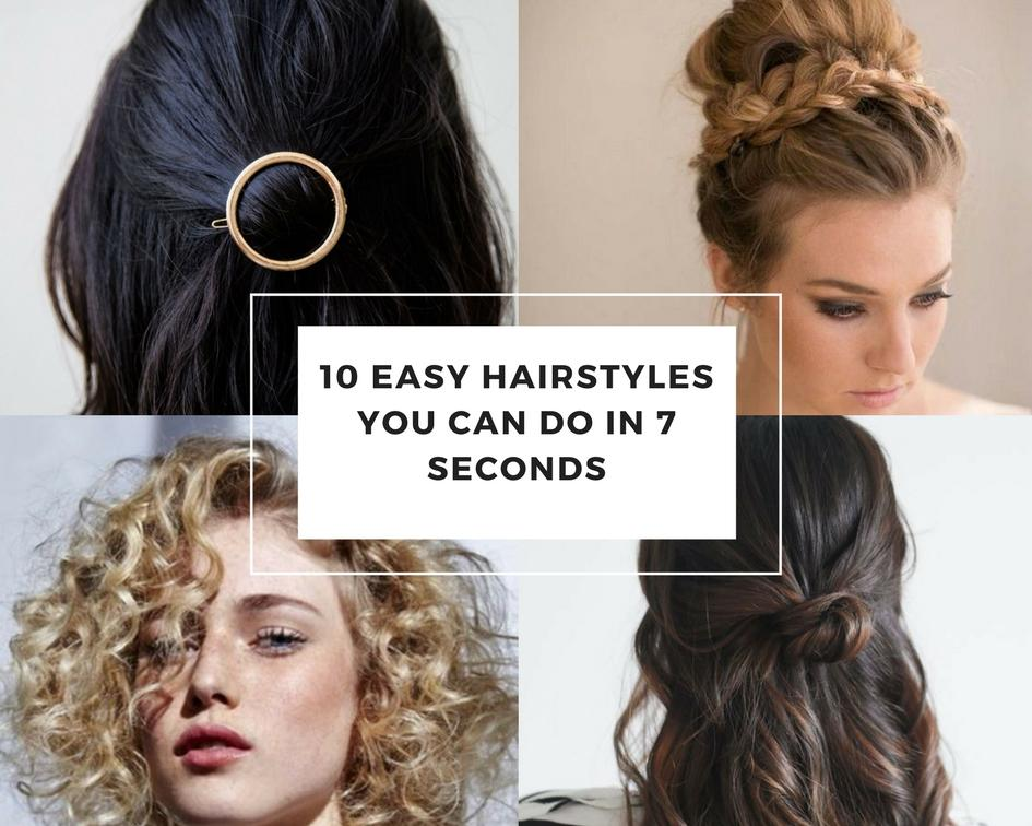 10 Easy Hairstyles Can Do In 7 Seconds